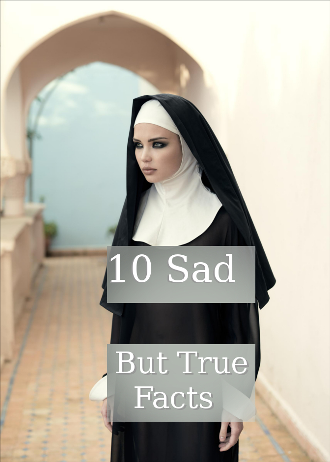10 Sad But True Facts