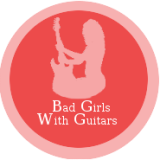 Bad Girls With Guitars